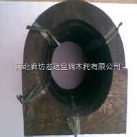 管道垫木/木托/铁卡生产厂家