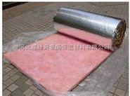 铝箔玻璃棉卷毡的优点及缺点 详细说明